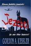 JEZEBEL: She's huge and black as a Hellbound night. Sleep lightly tonight, America, Jezebel is on the loose!
