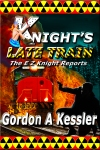 KNIGHT'S LATE TRAIN--BOOK 2