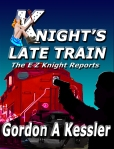 #1. The original Knight's Late Train cover