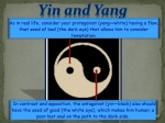 Yin & Yang; Female & Male, Bad & Good: Opposites